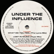 """Under The Influence - Lost In Music / What Do You Feel, 12"""""""