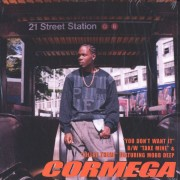 Cormega - You Don't Want It / Take Mine / Killaz Theme, 12""