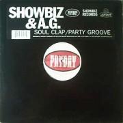 """Showbiz & A.G. - Soul Clap / Party Groove, 12"""", EP, Reissue"""