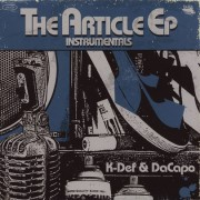"K-Def & DaCapo - The Article EP Instrumentals, 12"", EP"