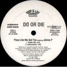 """Do Or Die - Playa Like Me And You, 12"""", Promo"""