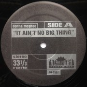 Donna McGhee / Ethel Beatty - It Ain't No Big Thing / It's Your Love, 12""