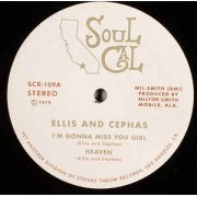 Ellis And Cephas - I'm Gonna Miss You Girl / Heaven, 12""