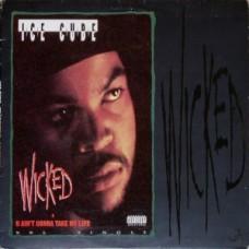 "Ice Cube - Wicked / U Ain't Gonna Take My Life, 12"""