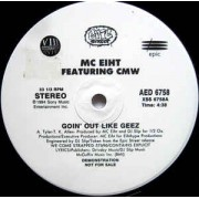 "MC Eiht Featuring CMW - Goin' Out Like Geez, 12"", Promo"