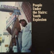 People Under The Stairs - Youth Explosion, 12""
