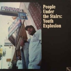 """People Under The Stairs - Youth Explosion, 12"""""""