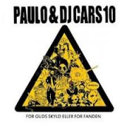 Paulo & DJ Cars10 - For Guds Skyld Eller For Fanden , 2xLP
