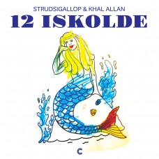 Strudsigallop & Khal Allan - 12 Iskolde, LP, Sort Vinyl