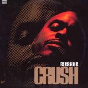 """Big Shug - Crush, 12"""""""