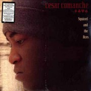 Cesar Comanche - Squirrel And The Aces, 2xLP