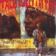 Talib Kweli & Hi Tek : Reflection Eternal - Train Of Thought, 2xLP