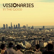 Visionaries - In The Good, 12""