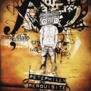 Pete Philly & Perquisite - Mindstate, 2xLP, Reissue