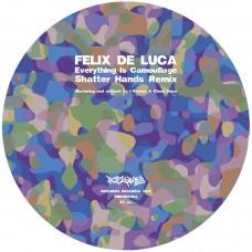 "Felix De Luca - Everything Is Camouflage (Shatter Hands Remix), 7"""