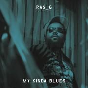 Ras_G - My Kinda Blues, LP
