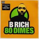 B Rich - 80 Dimes, 2xLP