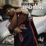 Buc Fifty - Bad Man, 2xLP