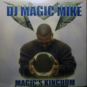 DJ Magic Mike - Magic's Kingdom, 2xLP