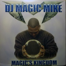 DJ Magic Mike - Magic's Kingdom, 2xLP