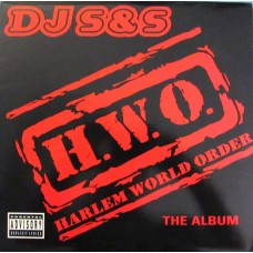 DJ S&S - H.W.O. Harlem World Order, LP