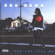 Dru Down - Can You Feel Me, 2xLP