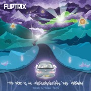 Fliptrix - The Road To The Interdimensional Piff Highway, 2xLP