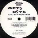Geto Boys - I Ain't With Being Broke, 12""