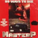 Master P - 99 Ways To Die, LP