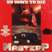 Master P - 99 Ways To Die, LP