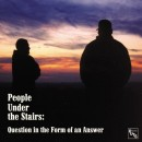 People Under The Stairs - Question In The Form Of An Answer, 2xLP, Reissue