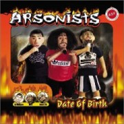 The Arsonists - Date Of Birth, 2xLP
