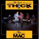 The Mac - The Game Is Thick, 12""