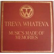 Treva Whateva - Music's Made Of Memories, 3xLP
