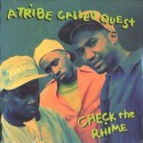 """A Tribe Called Quest - Check The Rhime, 12"""", Reissue"""