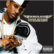 Fabolous - From Nothin' To Somethin', 2xLP