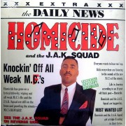 Homicide And The J.A.K. Squad - Knockin' Off All Weak MC'S, LP