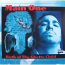 Main One - Birth Of The Ghetto Child, LP