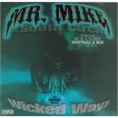 Mr. Mike - Wicked Wayz, LP