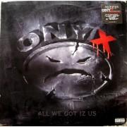 Onyx - All We Got Iz Us, LP