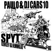 """Paulo & DJ Cars10 - Spyt / Blommen Af Fedhed, 12"""""""