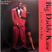 """Big Daddy Kane - Cause I Can Do It Right, 12"""""""