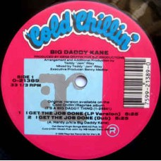 Big Daddy Kane - I Get The Job Done, 12""