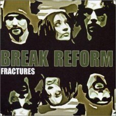 Break Reform - Fractures, 2xLP