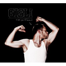 Gisli - Kisses From A Bastard, 2xLP