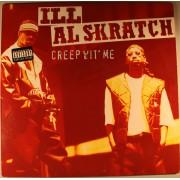 Ill Al Skratch - Creep Wit' Me, LP