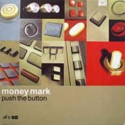 Money Mark - Push The Button, 2xLP
