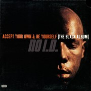 No I.D. - Accept Your Own & Be Yourself (The Black Album), LP