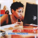 Apani B-Fly Emcee - Strive / Progress, 12""
