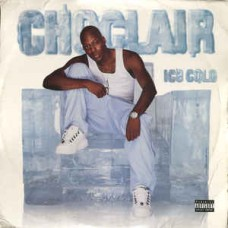 Choclair - Ice Cold, 2xLP